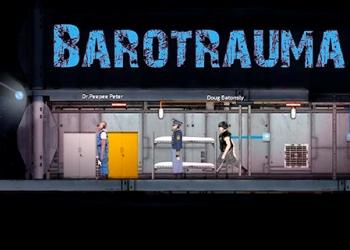 игра симулятор выживания Barotrauma